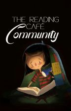 The Reading Café Community by thereadingcafe_