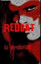 RedBat by MadInk1313