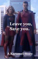 Karamel- Leave You, Save You by ultraviolet289