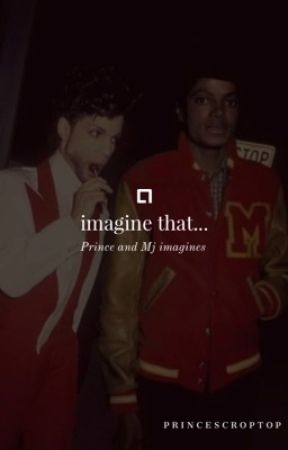 Prince/MJ: Imagine That   Open Request! by Princescroptop