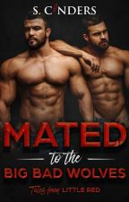 Mated to the Big Bad Wolves by cinders75
