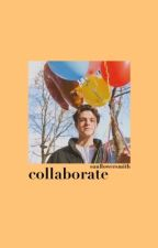 collaborate - ber. by sunflowersmith