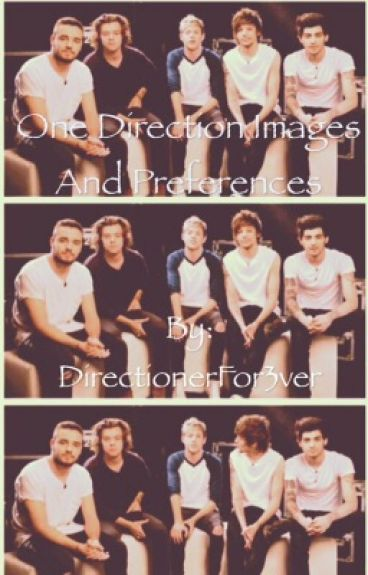 One Direction Preferences and Images