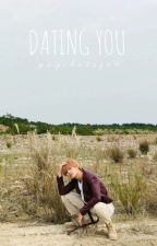 dating you // yangyang [completed] by psychotagon
