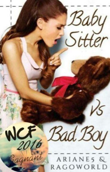 Baby Sitter VS Bad Boy