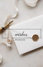 wishes by sungazed