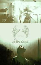 Cathedrals (Traduccion) by yuki_yuki1234