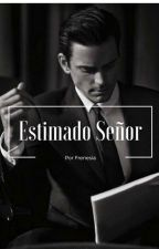 Estimado Señor by frenesia