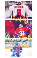 Hockey One Shots(on hold) by OvisYellowLaces8