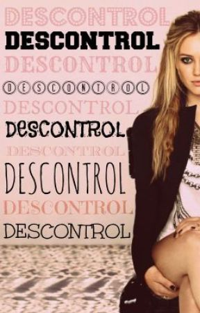 Descontrol by Julie18_08