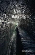 Hogwarts: The Hidden Serpent - BOOK 2 (A Harry Potter Fanfic) by LupinsWerewolf