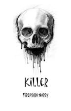 Killer (Ziall AU) by MagicNarry