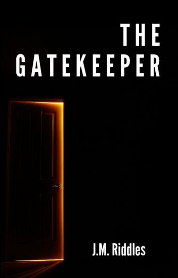 The Gatekeeper (Short Story) (Completed)
