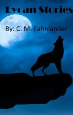 Lycan Story Series by cmfahnlander