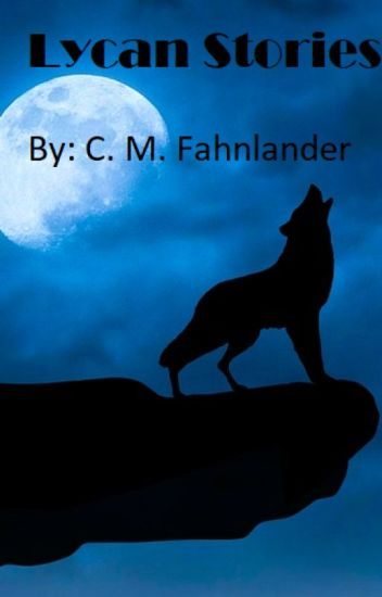 Lycan Story Series