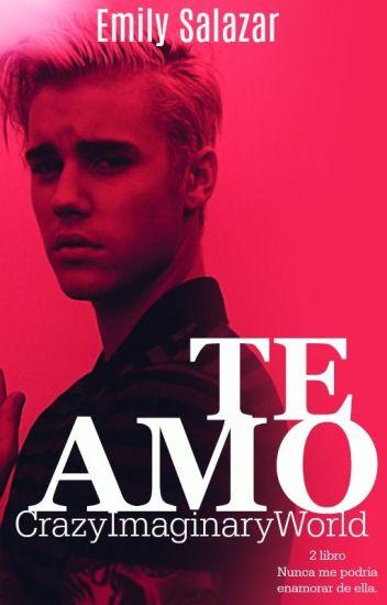 TE AMO -2 Temp Nunca me podria enamora de ella -Justin Bieber HOT-