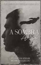 A Sombra, a Si - CONTO by Geraldofn93
