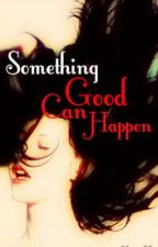 Something Good Can Happen (On Indefinite Hold) by Folkoff