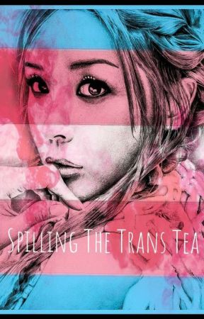 Spilling The Trans Tea - Gender Dysphoria Definition - Wattpad