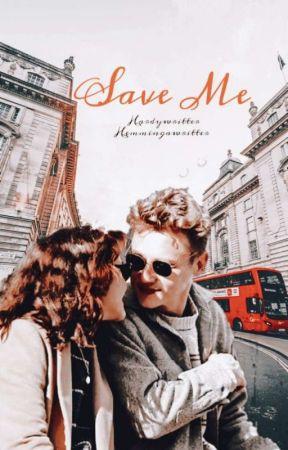 • Save Me • by Hardywritter