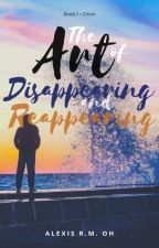Clean | The Art of Disappearing and Reappearing | Book I by Alexis_RM_Oh
