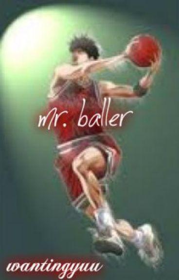 MR.BALLER by wantingyuu