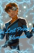 The Lost Prince of Elements by Sapphire_Wolf2006