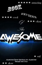 Book Reviews Of The Awesome by todayisanewday