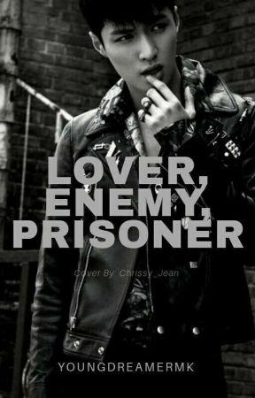 Lover, Enemy, Prisoner [EXO GANG AU x MALE OC!] by YoungDreamerMK