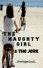 The Naughty Girl & The Jerk by _VintageSoul_