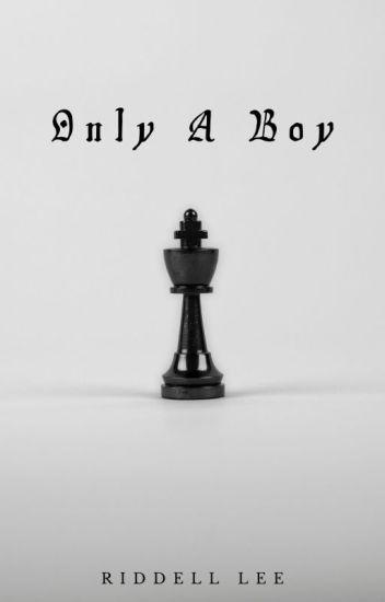 Only A Boy