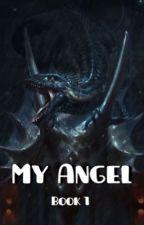 My Angel by LunarPlayer16
