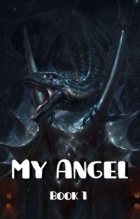 My Angel - Living Wild - Wattpad