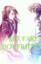 My Fake Boyfriend by Cutie_Sanha_20