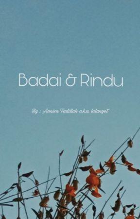 BADAI DAN RINDU by lalanyet
