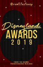 Disneyland Awards 2019 by FamiliaDisney