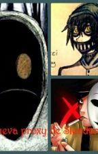 La nueva proxy de slenderman (ticci toby,masky,hoodie y tu) by xxForever_Happyxx