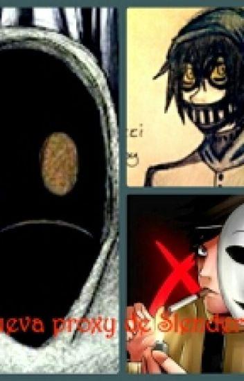 La nueva proxy de slenderman (ticci toby,masky,hoodie y tu)