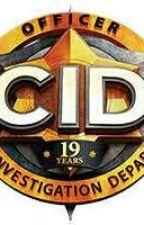 CID by rishitta_jain
