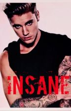 Insane (2nd Book) by AyyeMcCann