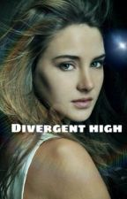 Divergent High by divergentrebellion