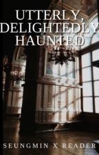 Utterly, Delightedly Haunted // k.sm by Queen_Sparklez