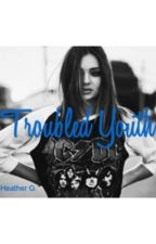 Troubled Youth by heathergarrett19