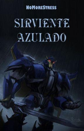 Sirviente Azulado by NoMoreStress
