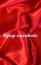 Kpop oneshots  by JacksonsBaByy