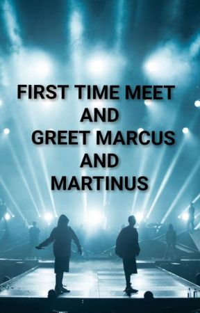 FIRST TIME MEET AND GREET MARCUS AND MARTINUS by MMfamily1
