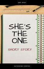 She's the One (One Shot) by itsdark_poet