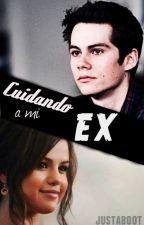 Cuidando a mi ex. (EDITANDO) by justaboot