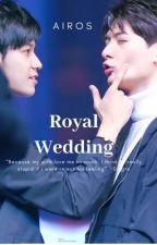 Royal Wedding [Krist X Singto] END by airos93