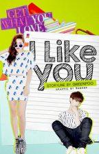 Got7 Fanfic: I Like You (Mark Tuan) by greenpoo